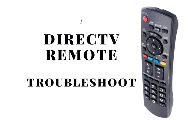 How to Fix DIRECTV Remote Not Working?