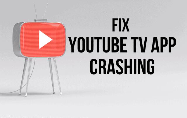 Youtube TV App Crashing? How to Fix?