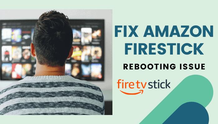 firestick keeps rebooting