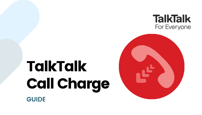 TalkTalk Call Charges : Must Know Rates