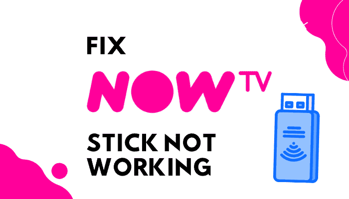 NOW TV Stick Not Working & Remote Fix Guide