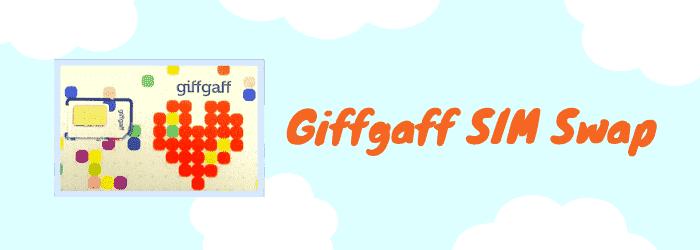 what is giffgaff sim swap