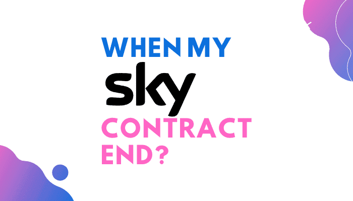 When Does My Sky Contract End : All You Need to Know