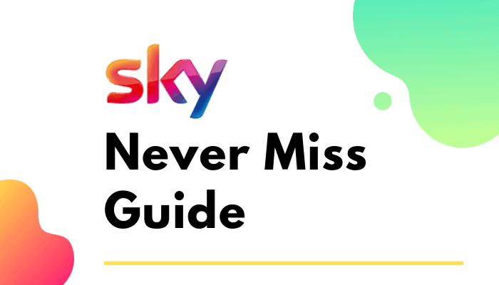 Sky Never Miss : The Ultimate Guide