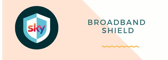 broadband shield