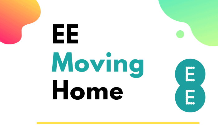 EE Moving Home : A Step by Step Guide