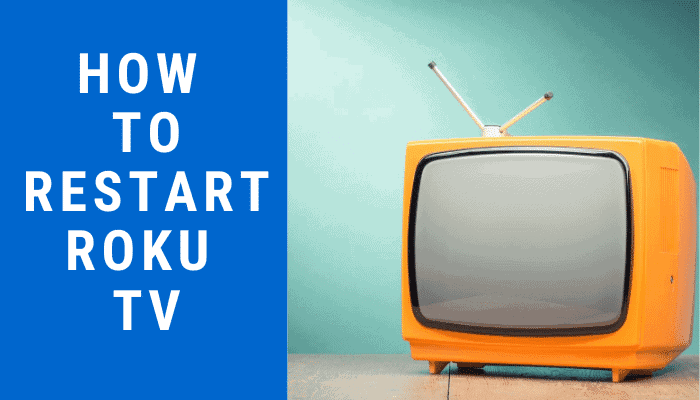 How To Restart Roku TV in Easy Steps