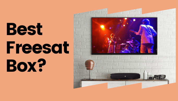 Which Is the Best Freesat Box to Buy