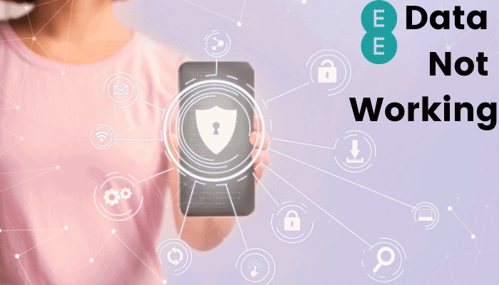How to Fix EE Mobile Data Not Working? – A Quick Fix Guide