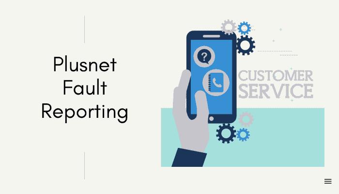 plusnet fault reporting