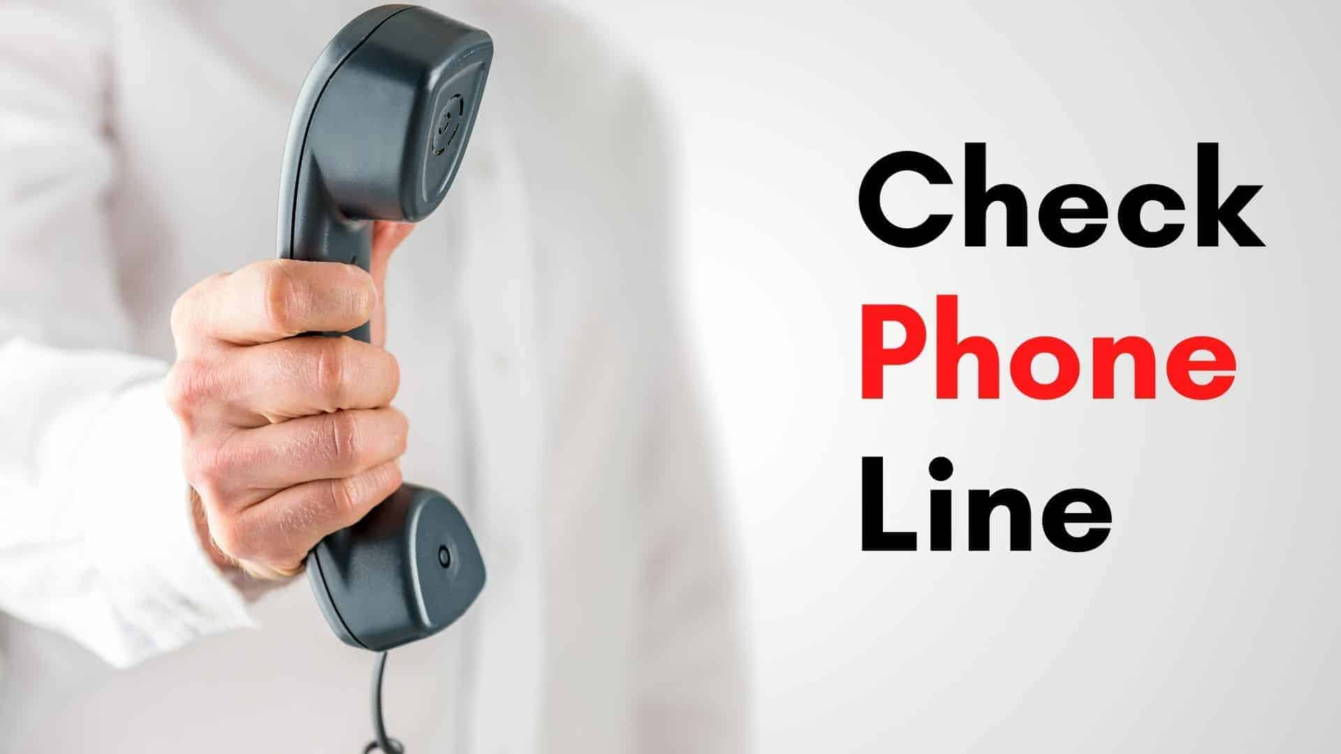 how to check phone line is active