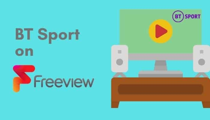 How to Get BT Sport on Freeview – Quick Guide