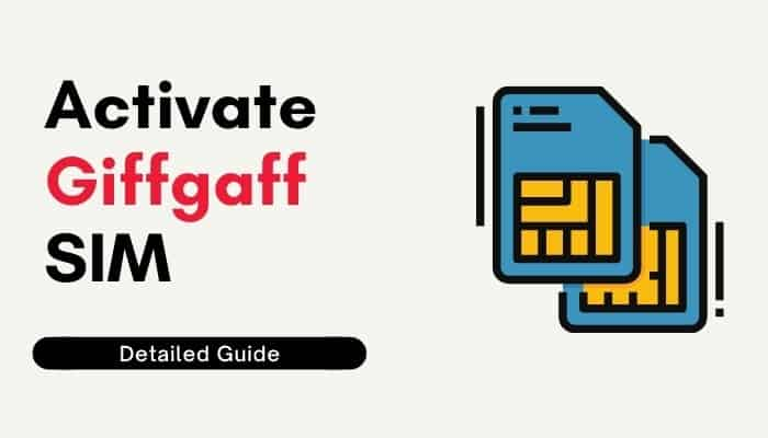 How to Activate Giffgaff SIM [Quick Guide]