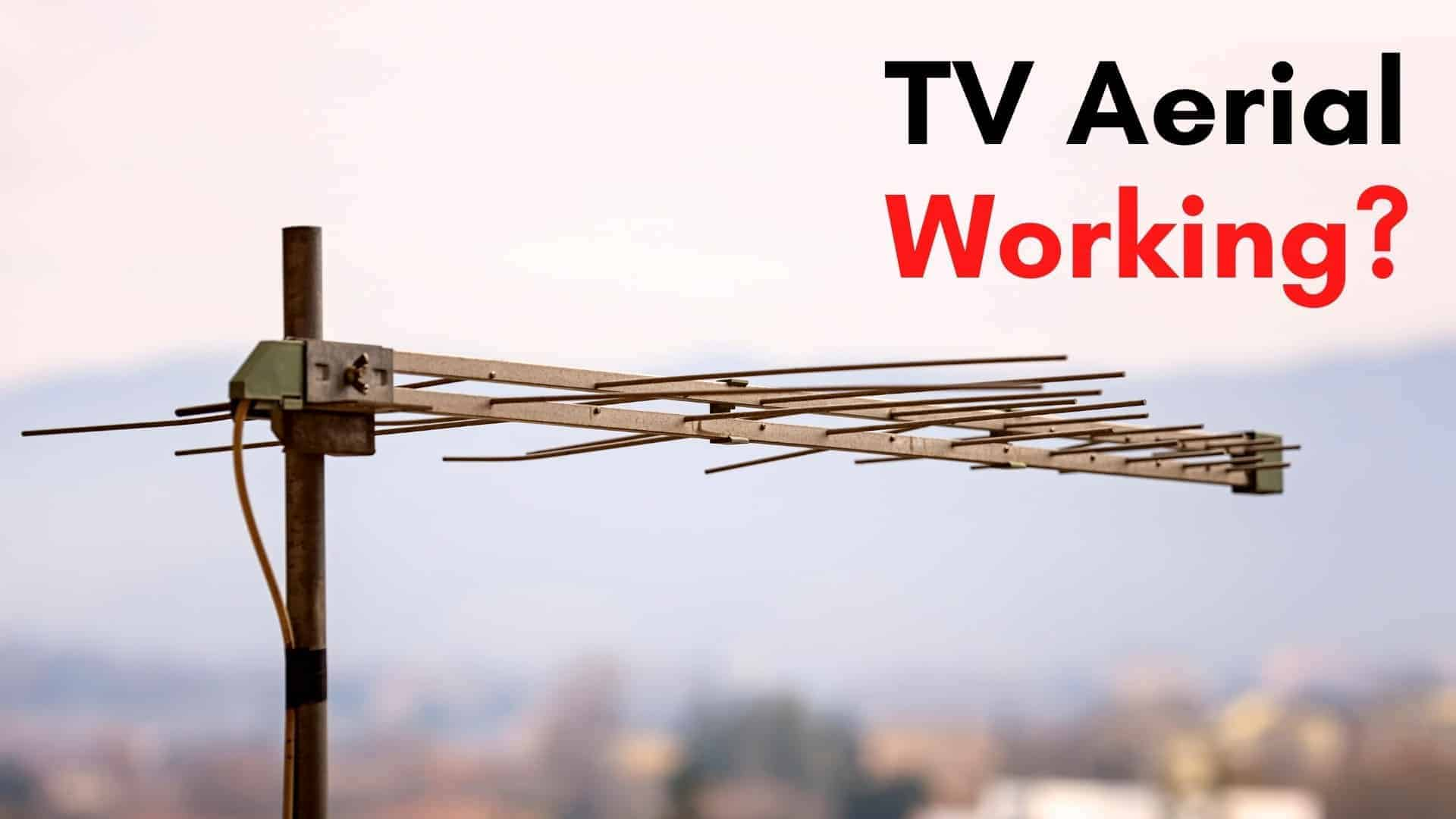 how to check if tv aerial is working