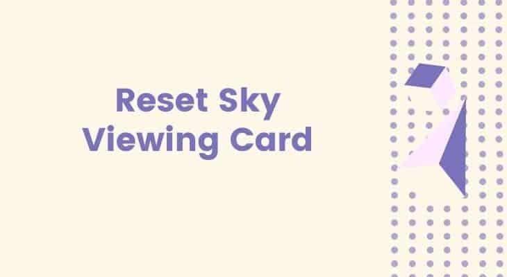 reset sky viewing card