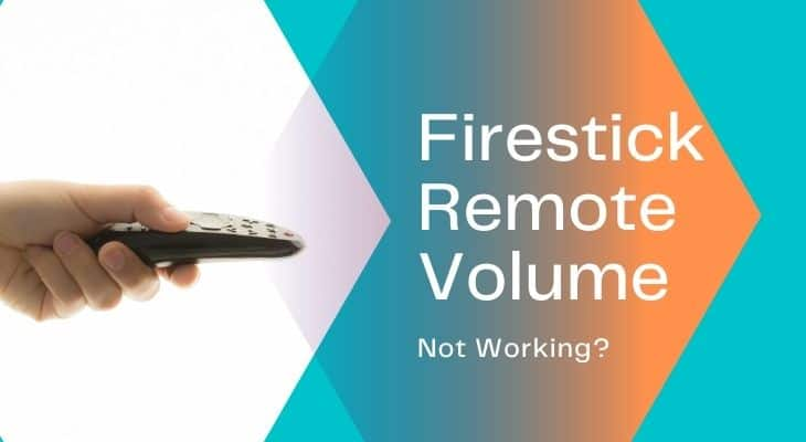 How to Fix Firestick Remote Volume Not Working