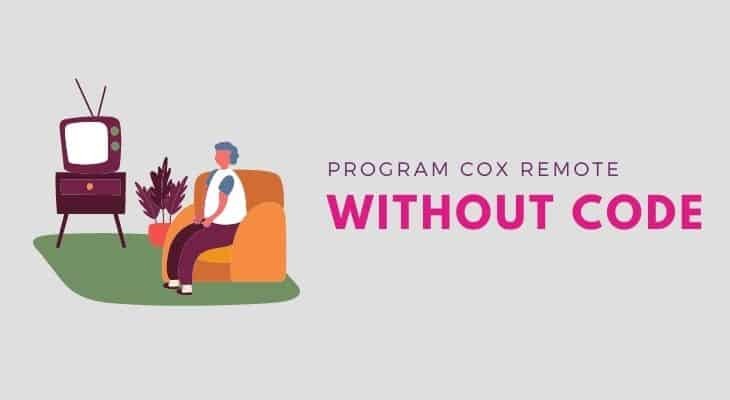 how to program cox remote to tv without code