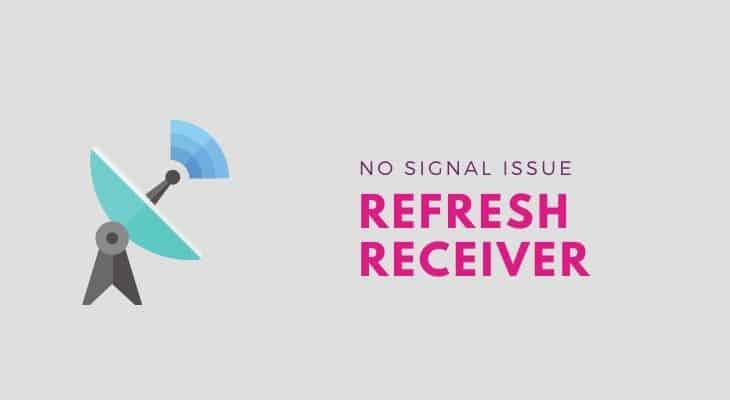 refresh your receiver