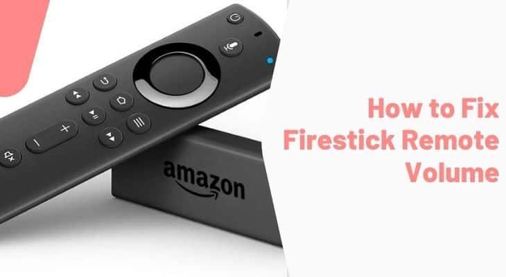 fix firestick remote volume not working