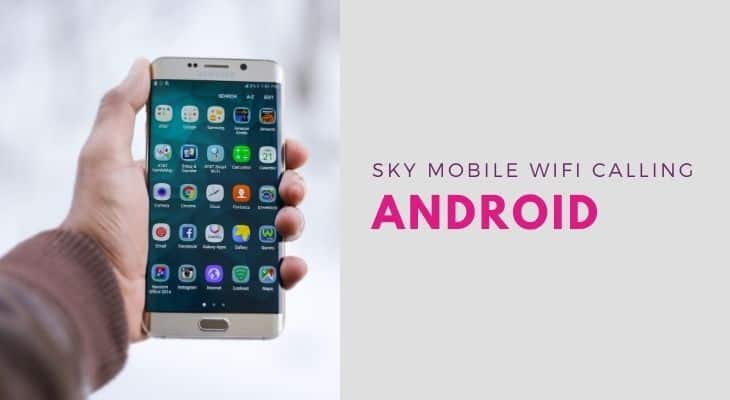 sky mobile wifi calling android