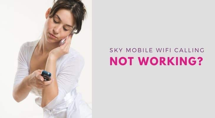sky mobile wifi calling not working
