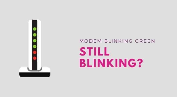 xfinity modem still blinking green