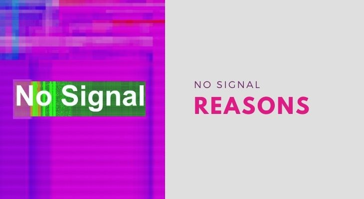 reasons for tv no signal