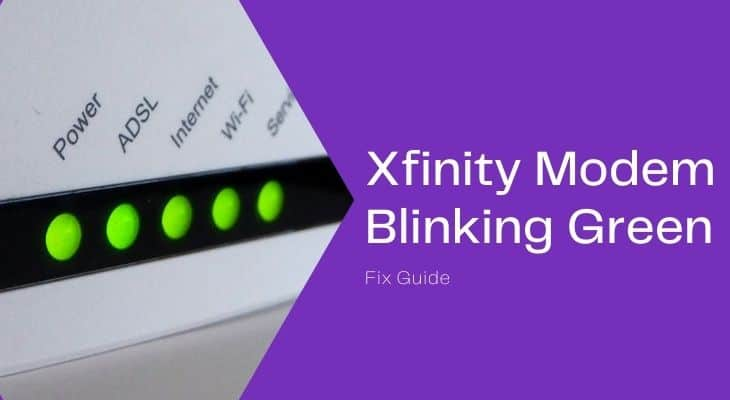 How to Fix Xfinity Modem Blinking Green