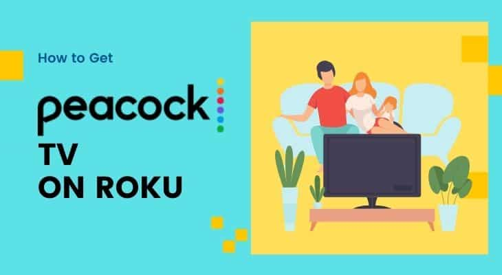 How to Get Peacock TV on Roku – Fool Proof Guide