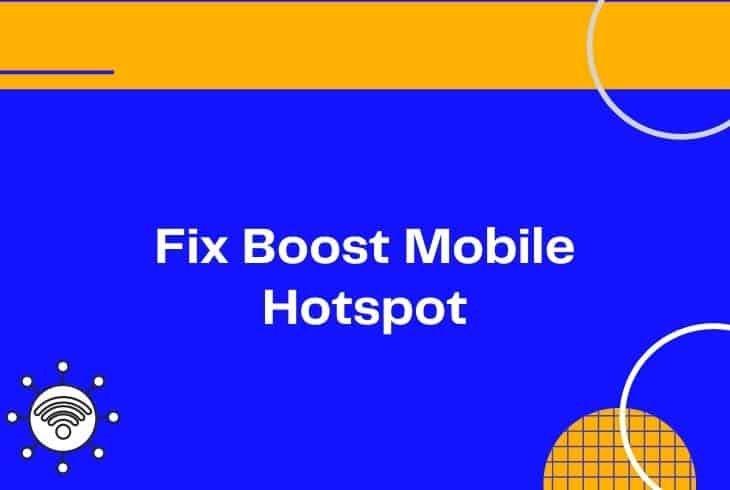 fix boost mobile hotspot not working