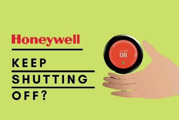 honeywell thermostat keeps shutting off