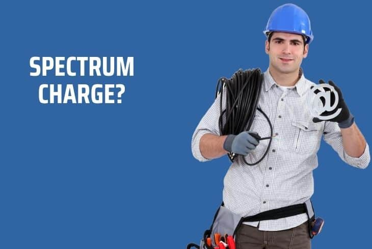 How Much Does Spectrum Charge to Run Cable? Quick Guide