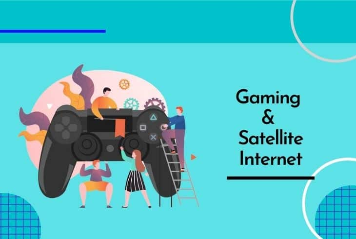 why is satellite internet good for gaming